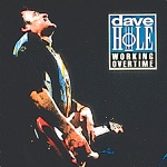 Dave Hole - Nobody Hears Me Crying