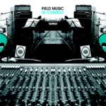 Field Music - Off and On