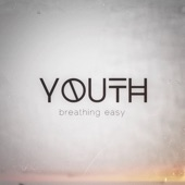 Youth - Breathing Easy