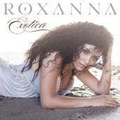 Roxanna - Close Your Eyes