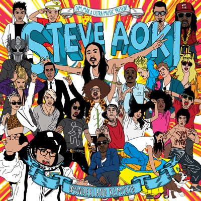 Wonderland Remixed - Steve Aoki