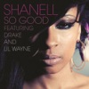 So Good feat Lil Wayne Drake Single