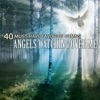 Christian Gospel Choir - 40 MustHave Favorite Hymns Angels Watching Over Me Album