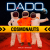 Dado - Cosmonavty artwork
