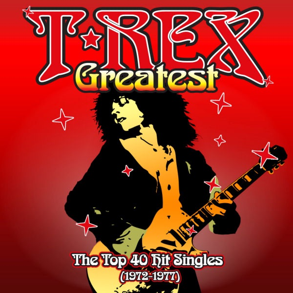 Greatest By T. Rex On Apple Music