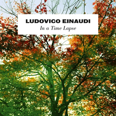 In a Time Lapse - Ludovico Einaudi album