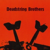 Deadstring Brothers - I'm Not a Stealer