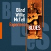 Experience Blues, Blind Willie McTell