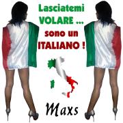 Lasciatemi volare... Sono un italiano - Max.S