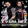 E Vara Mea (feat. Arando Marquez) - Single, Pepe
