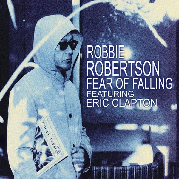 Fear of Falling (feat. Eric Clapton) [Radio Edit] - Single