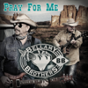 Pray for Me - The Bellamy Brothers
