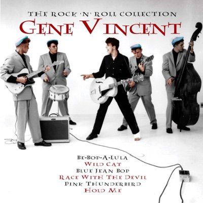 The Rock 'n' Roll Collection: Gene Vincent - Gene Vincent