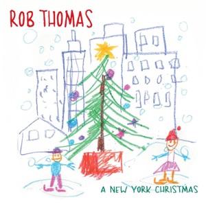 Rob Thomas - A New York Christmas