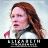 Elizabeth The Golden Age Music from the