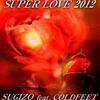 SUPER LOVE 2012 - Single ジャケット写真