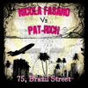 Nicola Fasano vs. Pat-Rich - 75 Brazil Street (Radio Mix)