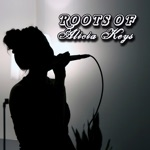 The Roots of Alicia Keys