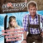 Almklausi präsentiert – Die besten Apres Ski Hits für die Schlager Karneval Party 2013 bis 2014