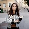 Melissa Horn - L�t Du Henne Komma N�rmre