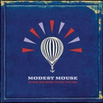 Modest Mouse - Fire It Up