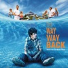 The Way Way Back - Official Soundtrack