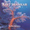 The Ravi Shankar Project Tana Mana