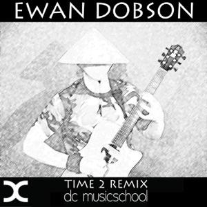 Ewan Dobson - Time 2 (Remix)