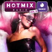Hotmixradio Dance, Vol. 5