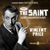 Leslie Charteris, Michael Cramoy, Louis Vittes & Sidney Marshall - The Saint: Goes Underground  artwork