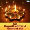 Sri Bandikali Devi Namostute