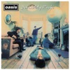 Definitely Maybe (Remastered - Deluxe), Oasis