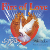 Fire of Love - Praying the Song of Songs - Mike Bickle