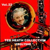 Ted Heath and His Orchestra - Ted Heath Collection, Vol. 22: Englyshe artwork