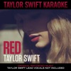 Red (Karaoke Version), Taylor Swift