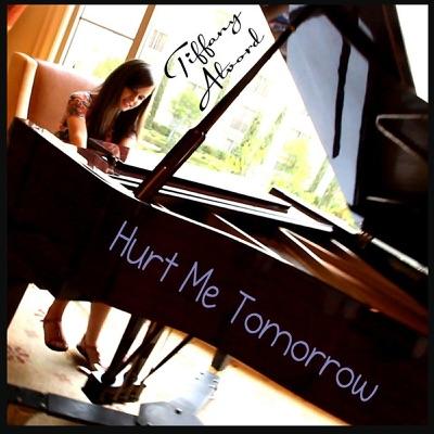 Hurt Me Tomorrow - Single - Tiffany Alvord