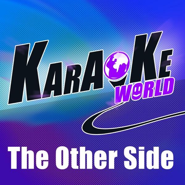 The Other Side (Originally Performed by Jason Derulo) [Karaoke Version] - Single