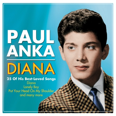 Paul Anka - Diana - Paul Anka