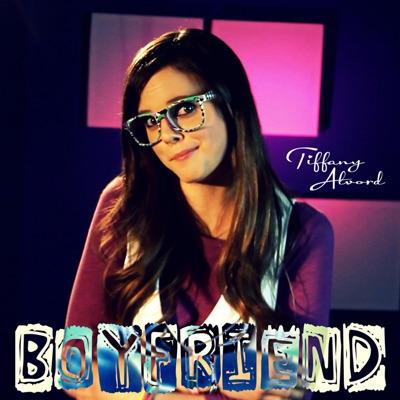 Boyfriend - Single - Tiffany Alvord