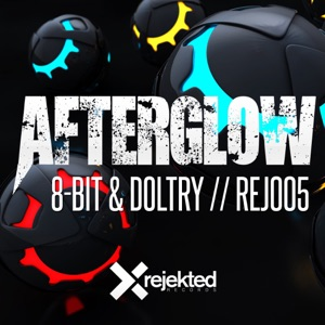 8-Bit & Doltry - Afterglow