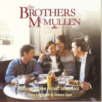 The Brothers McMullen (Original Motion Picture Soundtrack) by Seamus Egan on Apple Music