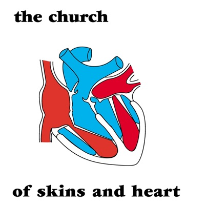 Of Skins and Heart - The Church