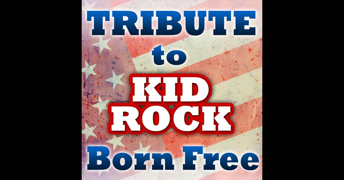 Tribute to kid rock born free by tribute all stars on for A star is born kids salon