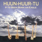 Huun-Huur-Tu - Don't Frighten the Crane