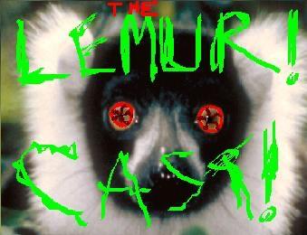 The Lemurcast!