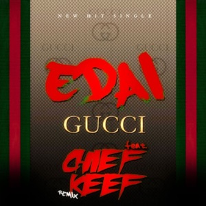 Gucci Remix (feat. Chief Keef) - EP Mp3 Download