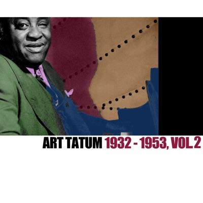 1932-1953, Vol. 2 - Art Tatum