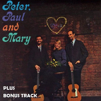Peter, Paul & Mary - Peter Paul and Mary