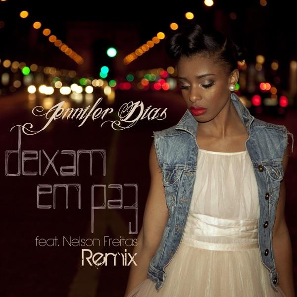 Deixam Em Paz (feat. Nelson Freitas) [Remix] - Single