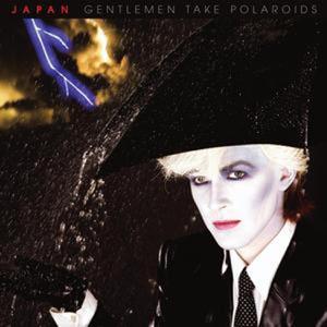 Gentlemen Take Polaroids (2003 Remaster)